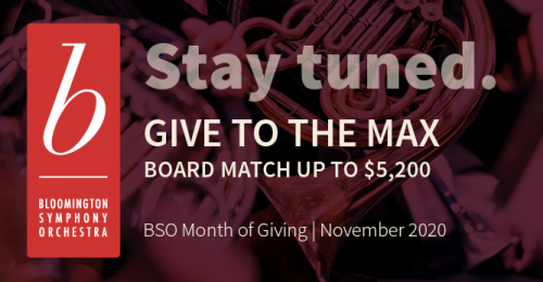 "BSO logo with the message, ""Stay tuned."" Give to the Max 